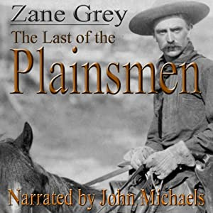 The Last of the Plainsmen | [Zane Grey]