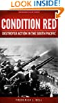 Condition Red: Destroyer Action in th...