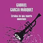 Crónica de una muerte anunciada [Chronicle of a Death Foretold] | Gabriel García Márquez