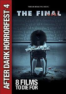 The Final (After Dark Horrorfest 4)