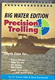 Precision Trolling - Big Water Edition