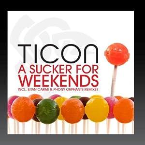 A Sucker For Weekends