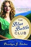 Blue Bottle Club (1401685315) by Stokes, Penelope J.