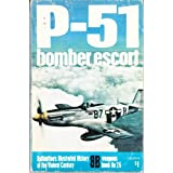 P-51: bomber escort (Ballantine's illustrated history of the violent century. Weapons book) ~ William N. Hess