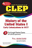 CLEP History of the United States I (CLEP Test Preparation) (0878918965) by Editors of REA
