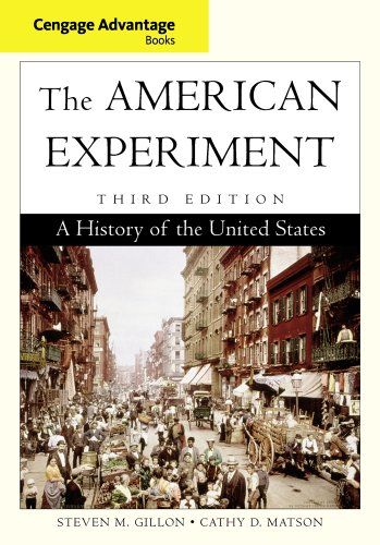 Cengage Advantage Books: The American Experiment: A History Of The United States