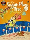 img - for The Sugar-Plum Tree and Other Verses: Includes a Read-and-Listen CD (Dover Read and Listen) book / textbook / text book