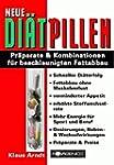 Neue Diätpillen: Präparate & Kombinat...