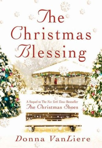 The Christmas Blessing (Christmas Hope Series #2) (Hardcover)
