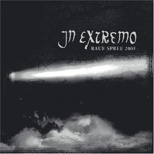 IN EXTREMO - Raue Spree 2005 Live - Zortam Music
