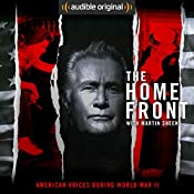 The Home Front: Life in America During World War II | [Audible Original]