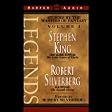 Legends: Stories by the Masters of Fantasy, Volume 1