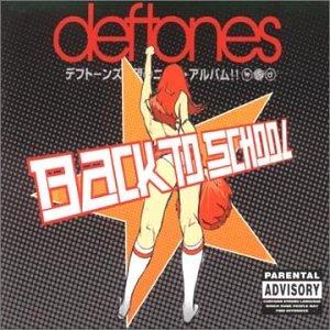 Deftones - Back To School - Zortam Music