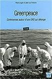 echange, troc Pierre Auger, Jean-Luc Ferrante - Greenpeace : Controverses autour d'une ONG qui dérange