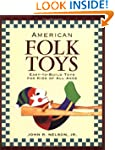 American Folk Toys: Easy-to-Build Toy...