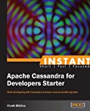 img - for Instant Apache Cassandra for Developers Starter book / textbook / text book