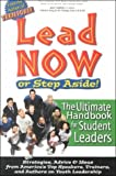 img - for Lead Now - or Step Aside! book / textbook / text book