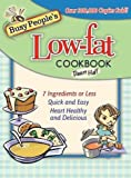 Busy People's Low-fat Cookbook (Busy People's Low-Fat Cookbook)