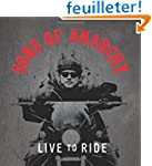 Sons of Anarchy: Live to Ride