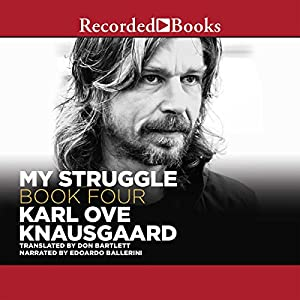 My Struggle, Book 4 Hörbuch