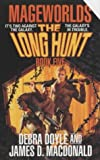 The Long Hunt (Mageworlds #5) (0812534964) by Debra Doyle