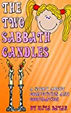 The Two Sabbath Candles: A Story About Competition and Cooperation