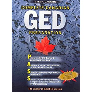 Complete Canadian GED Preparation Handbook: Adapt for SV: Steck Vaughn ...