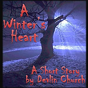 A Winter's Heart | [Devlin Church]
