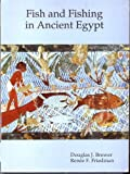 img - for Fish and Fishing in Ancient Egypt book / textbook / text book