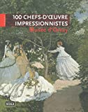 100 chefs d'oeuvre impressionniste du musée d'Orsay (235988011X) by Laurence Madeline