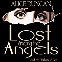 Lost Among the Angels: Five Star First Edition Mystery Audiobook by Alice Duncan Narrated by Darlene Allen