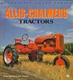 Allis-Chalmers Tractors (Enthusiast Color) (0760301085) by Morland, Andrew