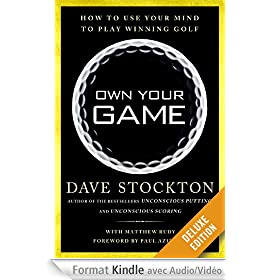 Own Your Game Deluxe: How to Use Your Mind to Play Winning Golf