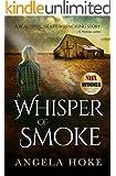 A Whisper of Smoke