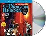 Robert Jordan The Dragon Reborn: Book Three of 'The Wheel of Time'