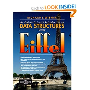 An Object-Oriented Introduction to Data Structures Using Eiffel (Prentice-Hall Object-Oriented)