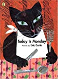 Eric Carle Today is Monday (Picture Puffin)