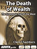 The Death of Wealth
