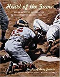 img - for The Heart of the Game: An Illustrated Celebration of the American League, 1946-1960 book / textbook / text book