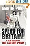 Speak for Britain!: A New History of...
