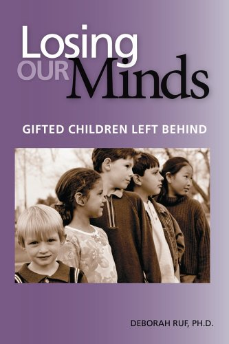Losing Our Minds: Gifted Children Left Behind