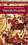 Tamburlaine (Dover Thrift Editions)