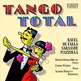 Tango Total (Eine Liebeserklärung an die schönsten Tangos)