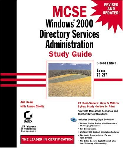 MCSE: Windows 2000 Directory Services Administration Study Guide: Exam 70-217