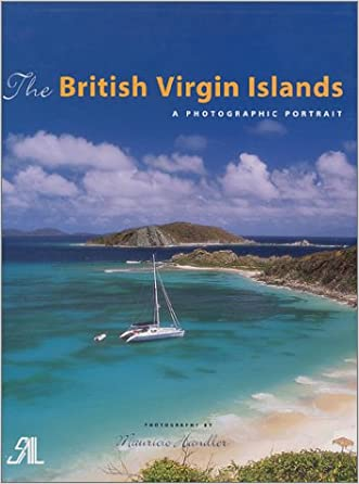 The British Virgin Islands: A Photographic Portrait