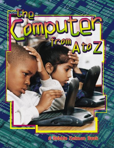 The Computer from A to Z (Alphabasics)