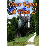 Once Upon A Time 2 - A Collection of the Original Fairy Tales Referenced In the Second Season of the Hit Television Show (so far)[Illustrated] [Kindle Edition] ~ Mary Wollstonecraft...