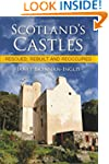 Scotland's Castles: Rescued, Rebuilt...