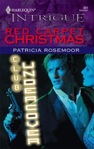 Red Carpet Christmas (Intrigue), PATRICIA ROSEMOOR