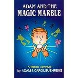 Adam and the Magic Marble ~ Adam Buehrens